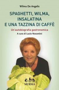 Spaghetti, Wilma, Insalatina e una Tazzina di Caffe